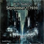 "Cover art for (sub)Text Literature and Film episode on Auden's ""September 1, 1939"""