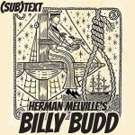 "Cover art for (sub)Text Literature and Film episode on Melville's ""Billy Budd"""