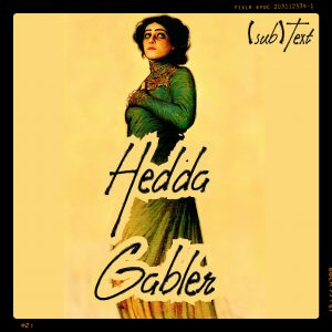 "Cover art for (sub)Text Literature and Film episode on Ibsen's ""Hedda Gabler"""