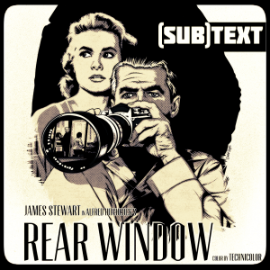 """Cover art for (sub)Text Literature and Film episode on Alfred Hitchcock's """"Rear Window"""""""