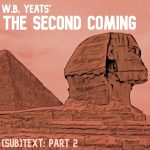 "Cover art for (sub)Text Literature and Film episode on Yeats' ""The Second Coming"" - Part 2"